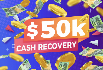 50K Cash Recovery